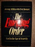 img - for The emerging order: God in the age of scarcity by Jeremy Rifkin (1979-08-01) book / textbook / text book