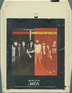"Lynyrd Skynyrd  - ""Gimme Back My Bullets"" Vintage 8 Track Tape ..."