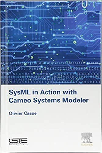 SysML in Action with Cameo Systems Modeler (Implementation