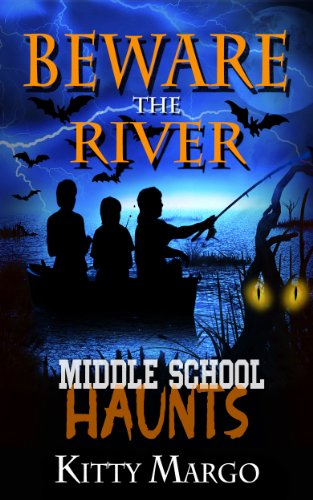 Book: Beware the River (Middle School Haunts) by Kitty Margo