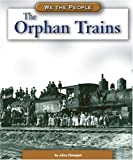 The Orphan Trains, Alice K. Flanagan, 0756516358