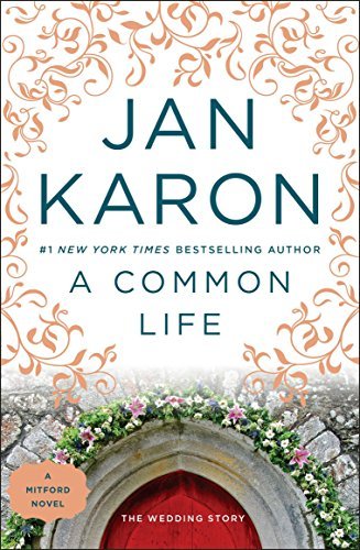 A Common Life by Jan Karon