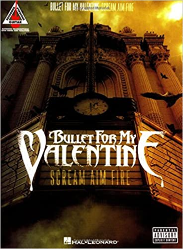Amazon.com: Bullet For My Valentine   Scream Aim Fire (Guitar Recorded  Versions) (0884088260538): Bullet For My Valentine: Books