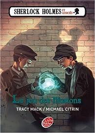 Sherlock Holmes et associés, Tome 2 : Le jeu des illusions par Michael Citrin