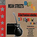 Mean Streets Blues - A San Francisco Collection - 13 Stompin' Tracks
