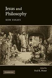 Jesus and Philosophy: New Essays