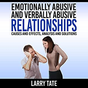 Emotionally Abusive and Verbally Abusive Relationships Audiobook