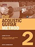 img - for The Acoustic Guitar Method, Book Two Book/CD (String Letter Publishing) (Acoustic Guitar) (Acoustic Guitar (String Letter)) book / textbook / text book
