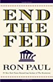 """End the Fed"" av Ron Paul"