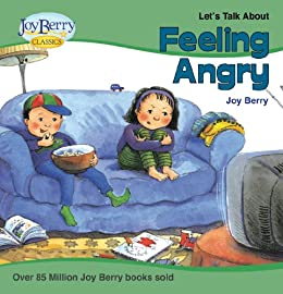 Let's Talk About Feeling Angry (Let's Talk About Book 1) by [Berry, Joy]