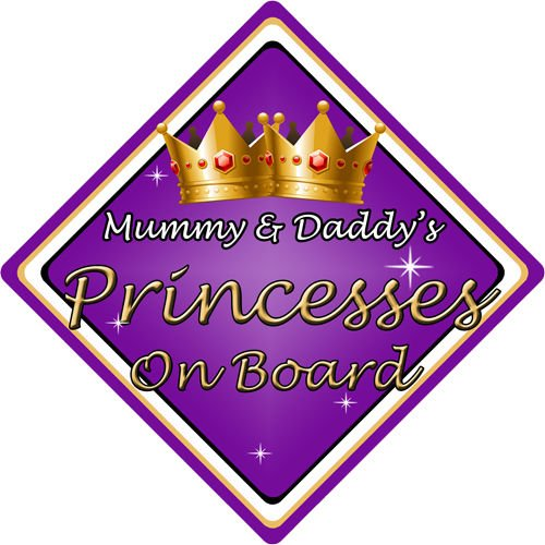 Non Personalised Child/Baby On Board Car Sign ~ Mummy & Daddys Princesses~Purple