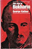 The Trial of Bukharin, George Katkov, 081281245X