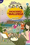 Vacaciones en Mallorca: Easy Reader in Spanish: Level A2