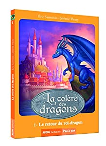 """Afficher """"La colère des dragons n° 1<br /> Le retour du roi-dragon"""""""