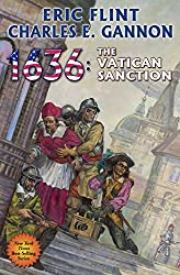 1636: The Vatican Sanction (Ring of Fire Book 24)