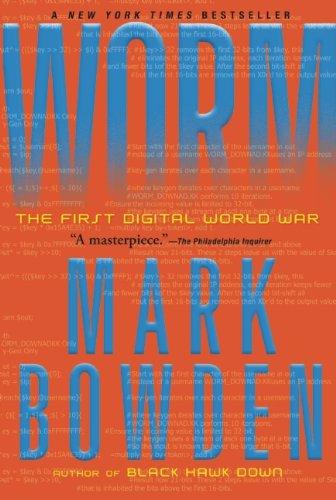 Worm: The First Digital World War Paperback – October 16, 2012 Mark Bowden Grove Press 0802145949 Intelligence & Espionage