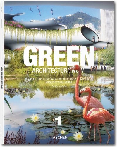 Descargar Libro Architecture Now! Green. Ediz. Italiana, Spagnola E Portoghese: Green. Architecture Now 1. Arquitectura Ecológica Hans Christian Adam