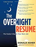 The Overnight Résumé, Donald Asher, 158008091X