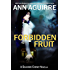 Forbidden Fruit (Shannon Cheney Book 1)