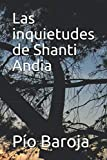 img - for Las inquietudes de Shanti Andia (Spanish Edition) book / textbook / text book
