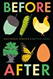 Which came first? No words are necessary in this beautiful, artfully humorous book, in which every turn of the page offers a surprise.Everyone knows that a tiny acorn grows into a mighty oak and a caterpillar becomes a butterfly. But in this ...