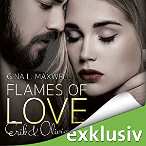 Flames of Love: Erik & Olivia Hörbuch