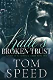 Katie's Broken Trust (Flames of Submission Book 2)