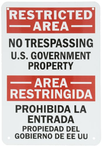 Smartsign Aluminum Sign  Legend Restricted Area   U S  Government Property   Bilingual Sign  10  High X 7  Wide  Black Red On White