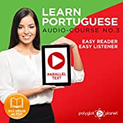 Learn Portuguese - Easy Reader - Easy Listener - Parallel Text - Portuguese Audio Course No. 3 | Polyglot Planet