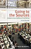 img - for Going to the Sources: A Guide to Historical Research and Writing by Anthony Brundage (2013-02-11) book / textbook / text book