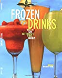 Frozen Drinks: With or Without the Buzz