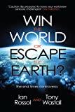 img - for Win the World or Escape the Earth?: The End Times Controversy book / textbook / text book