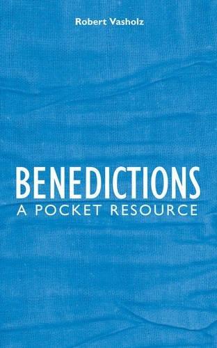 Benedictions: A Pocket Resource
