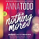 Nothing More: The Landon Series, Book 1 Hörbuch von Anna Todd Gesprochen von: Jason Carpenter