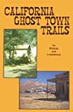 img - for California Ghost Town Trails book / textbook / text book