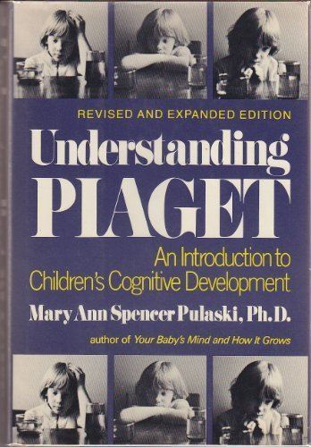 understanding-piaget-an-introduction-to-childrens-cognitive-development
