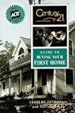 img - for Century 21 Guide to Buying Your First Home book / textbook / text book