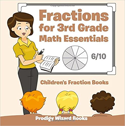 Read Fractions for 3Rd Grade Math Essentials: Children's Fraction Books PDF, azw (Kindle)
