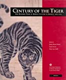Century of the Tiger, , 0824826841