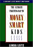 img - for The Ultimate Parenting Map to Money Smart Kids book / textbook / text book