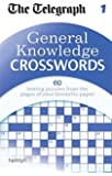 The Telegraph: General Knowledge Crosswords 1 (The Telegraph Puzzle Books)