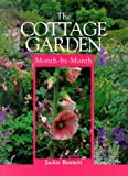 The Cottage Garden: Month-By-Month (Month-By-Month Gardening (David & Charles))