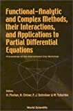 img - for Functional Analytic and Complex Methods, Their Interactions, and Applications to Partial Differential Equations book / textbook / text book