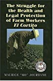 The Struggle for Health and Legal Protection of Farm Workers, Maurice Jourdane, 1558854231