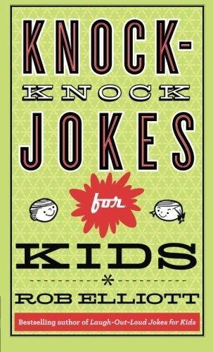 Knock-Knock Jokes for Kids by Rob Elliott (2013-06-15)