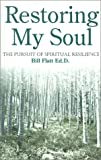 img - for Restoring My Soul: The Pursuit of Spiritual Resilience book / textbook / text book