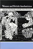 Women and British Aestheticism, , 0813918928
