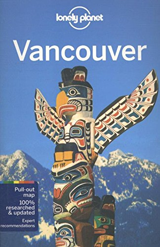 Lonely Planet Vancouver Travel Guide