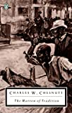 The Marrow of Tradition (Penguin Twentieth Century Classics)