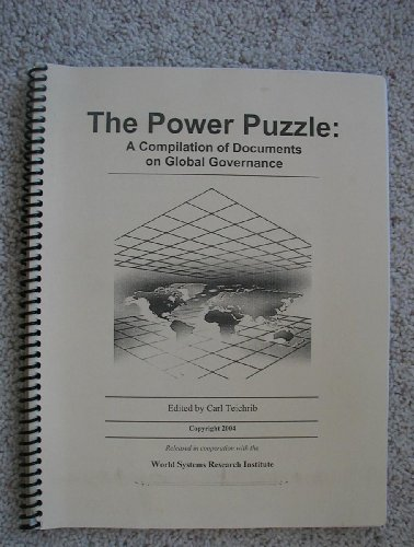 The Power Puzzle: A Compilation of Documents on Global Goverenance